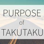 TAKUTAKUの目的