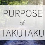 TAKUTAKUの目指しているもの