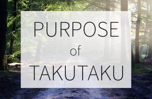 TAKUTAKUで目指していること